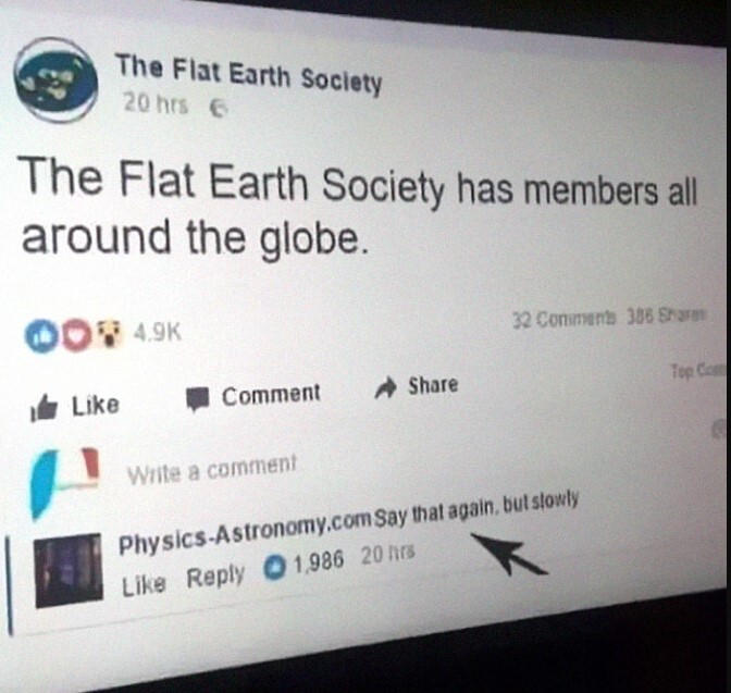 20 Times Flat-Earthers Were Trolled By Everyone On Internet 2